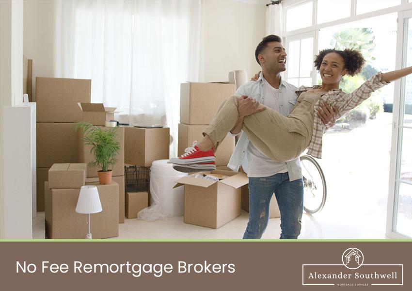 No Fee remortgage broker