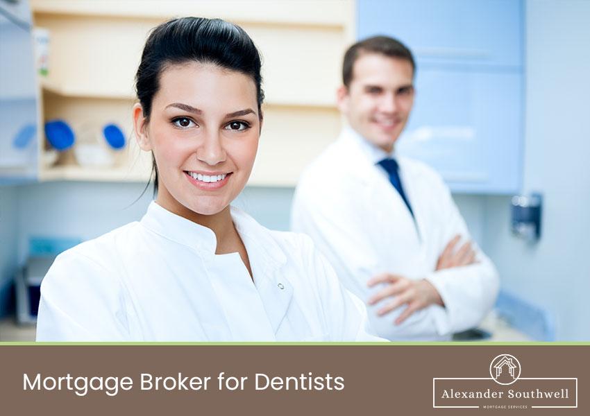 mortgage broker for dentists